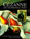 Cezanne and the Provençal Table