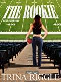 The Rookie (A Hale Mary Mystery Book 1)