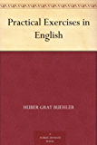Practical Exercises in English (English Edition)