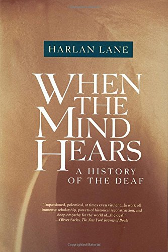 When The Mind Hears:History Of Deaf