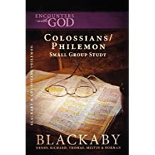 Colossians/Philemon: The Epistle of Paul the Apostle to the Colossians and Philemon (Encounters With God)