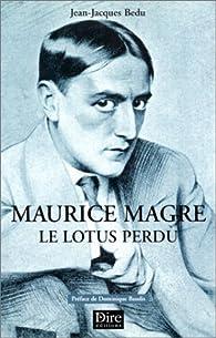 Maurice Magre. Le Lotus perdu par Jean-Jacques Bedu