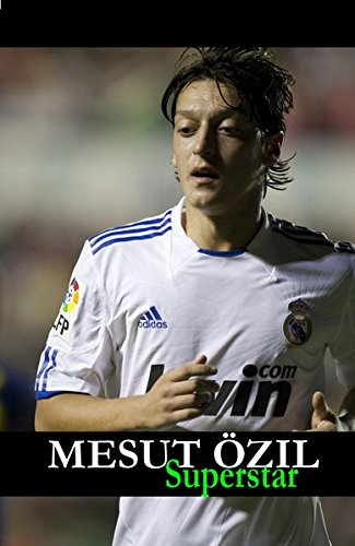 Mesut Özil Superstar (German Edition)