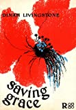 Saving Grace - New and Selected Poems, 1967-1987 : Dinah Livingstone, Livingstone, Dinah, 0947612262