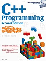 C++ Programming for the Absolute Beginner, 2nd Edition