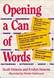 Opening a Can of Words, Scott Simons and Evelyn Simons, 0812520483