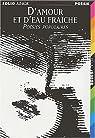 D'amour et d'eau fraîche : Poésies populaires par Goffette