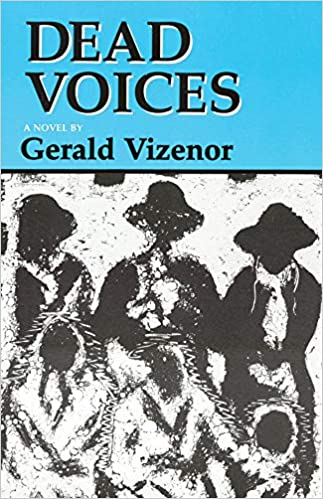 Dead Voices: Natural Agonies in the New World (American Indian