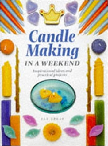 Book Candle Making in a Weekend (Crafts in a Weekend)