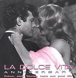 La Dolce Vita Anniversary by La Dolce Vita Anniversary