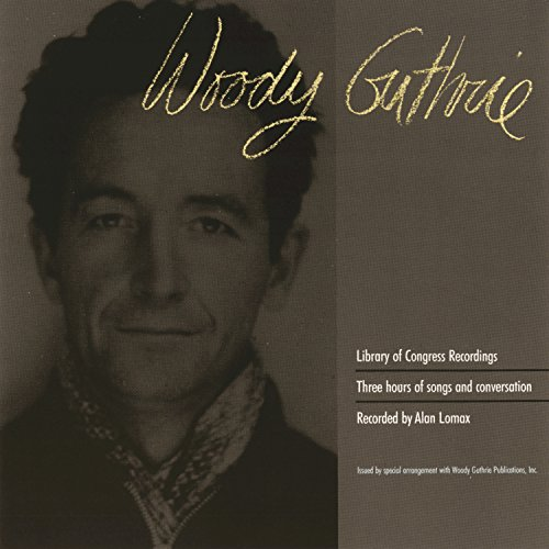 Amazon com: Library Of Congress Recordings: Woody Guthrie