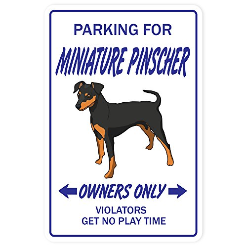 SignMission Miniature Pinscher Novelty Sign | Indoor/Outdoor | Funny Home Décor for Garages, Living Rooms, Bedroom, Offices Dog Pet Parking Gift Min-Pin Pet Animal Lover Sign Wall Plaque Decoration (Miniature Pinscher Accessories)