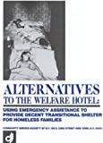 Alternatives to the Welfare Hotel, Victor Bach and Renee Steinhagen, 0881560472