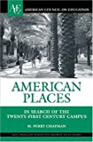 American Places, M. Perry Chapman, 0275985237