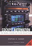 Cockpit Automation for General Aviators and Future Airline Pilots