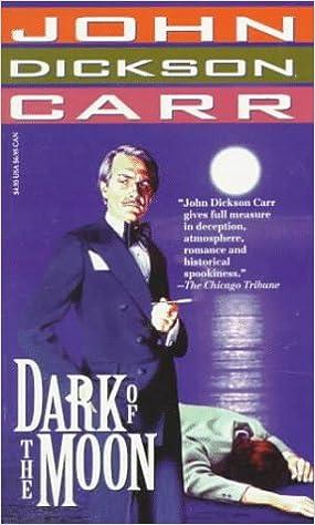 Book Dark of the Moon (Carr, John Dickson)