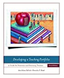 Developing a Teaching Portfolio, Ann Adams-Bullock and Parmalee P. Hawk, 013113213X