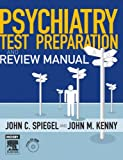 img - for Psychiatry Test Preparation and Review Manual: Text with CD-ROM, 1e book / textbook / text book