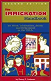img - for The Immigration Handbook: For Work, Investment, Study and Retirement in the U.S.A. book / textbook / text book