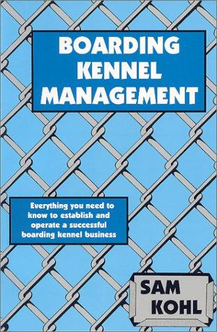 (Boarding Kennel Management)