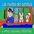 Las ruedas del autobús y otras canciones infantiles en español