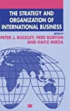 img - for The Strategy and Organization of International Business (The Academy of International Business) book / textbook / text book