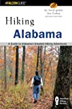 Hiking Alabama, 2nd: A Guide to Alabama s Greatest Hiking Adventures (State Hiking Guides Series)