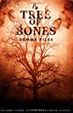 A Tree of Bones, Gemma Files, 1926851579