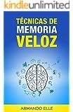 Técnicas de Memoria Veloz (Memorización nº 1) (Spanish Edition)