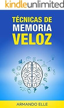 Técnicas de Memoria Veloz (Memorización nº 1)