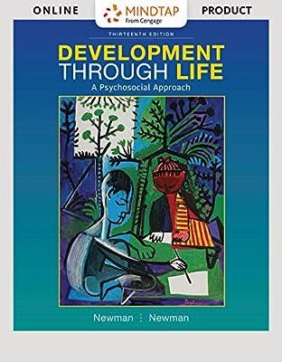 MindTap Psychology for Newman/Newman's Development Through Life: A Psychosocial Approach, 13th Edition