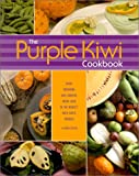 The Purple Kiwi Cookbook