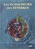 img - for Les  chaudeurs des t n bres. 1, Les dents du bonheur book / textbook / text book