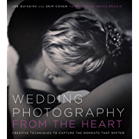 Wedding Photography from the Heart: Creative Techniques to Capture the Moments that Matter book cover