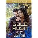 Gold Rush: Dragons of Tarakona (Magic, New Mexico Book 38)