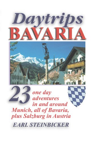 daytrips-bavaria-23-one-day-adventures-in-and-around-munich-all-of-bavaria-plus-salzburg-in-austria