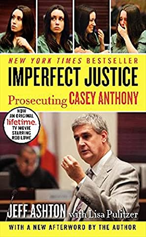 Imperfect Justice: Prosecuting Casey Anthony (Jury Charge)