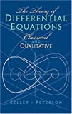 The Theory of Differential Equations, Walter G. Kelley and Allan Peterson, 0131020269