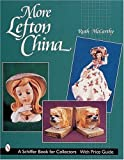More Lefton China (Schiffer Book for Collectors with Price Guide)