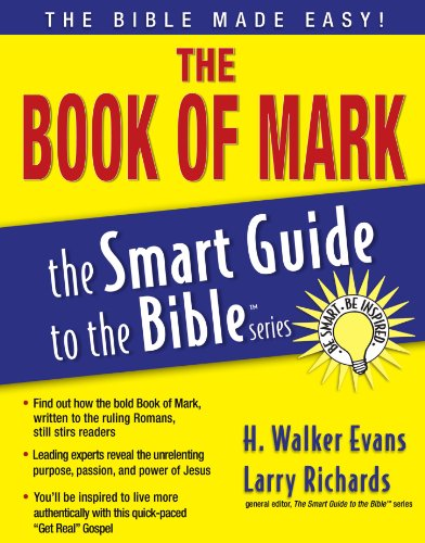 The Book of Mark (The Smart Guide to the Bible Series)