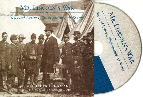 mr-lincolns-war-selected-letters-photographs-and-songs