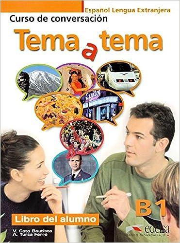 Tema a tema B1 - libro del alumno Métodos - Jóvenes Y Adultos - Tema A Tema - Nivel B1: Amazon.es: Anna Turza Ferré, Vanessa Carmen Coto Bautista: Libros