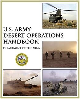 Amazon com: U S  Army Desert Operations Handbook: Department