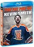 Kevin Smith: Too Fat For 40 [Blu-ray]