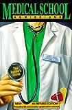 Medical School Admissions, John A. Zebala and Daniel B. Jones, 0914457772