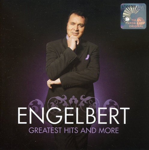 Greatest Hits and More (The Best Of Engelbert Humperdinck)