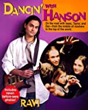 Dancin' with Hanson, Ravi Huthessing, 0671035983