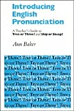 Introducing English Pronunciation, Ann Baker, 0521285801