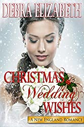 Christmas Wedding Wishes (New England Romances Book 2)