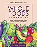 Whole Foods Companion, Dianne Onstad, 1931498687